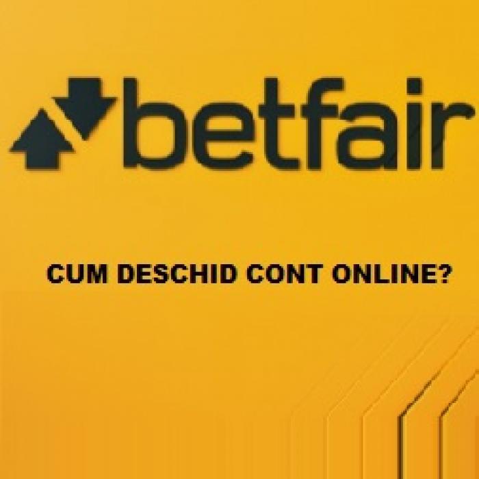Cum deschid cont online la Betfair?