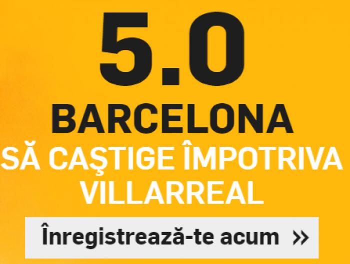 Villarreal - Barcelona. Cota 5.00 pentru 2 solist
