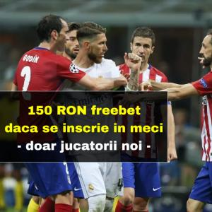 150 RON cadou daca se marcheaza in Atletico Madrid - Real Madrid pentru jucatorii noi