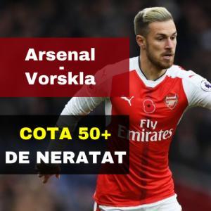 Arsenal - Vorskla: COTA 50.00 marita pentru pariul PESTE 2,5 GOLURI