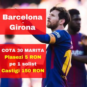 COTA 30.00 in loc de 1.04 pentru victoria Barcelonei in fata Gironei