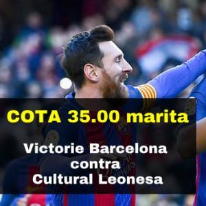 Cota 35.00 marita pentru victoria Barcelonei contra lui Cultural Leonesa