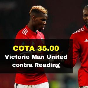 COTA 35.00 marita pentru victoria lui Man United contra Reading acasa
