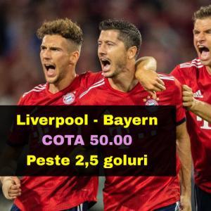 Cota 50.00 marita pentru PESTE 2,5 GOLURI in Liverpool - Bayern