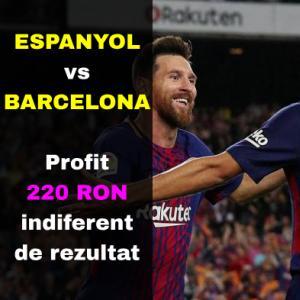 Espanyol - Barcelona: profit 220 RON indiferent de rezultat