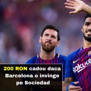 O invinge Barcelona azi pe Sociedad acasa? Primesti 200 RON freebet cadou