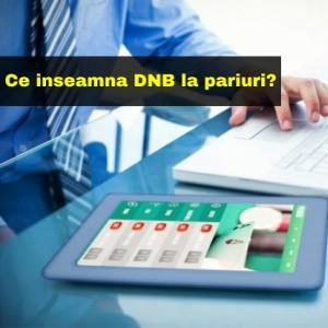 PARIURI SPORTIVE: Ce inseamna DNB (Draw No Bet)?
