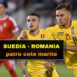 Patru cote marite pentru SUEDIA - ROMANIA